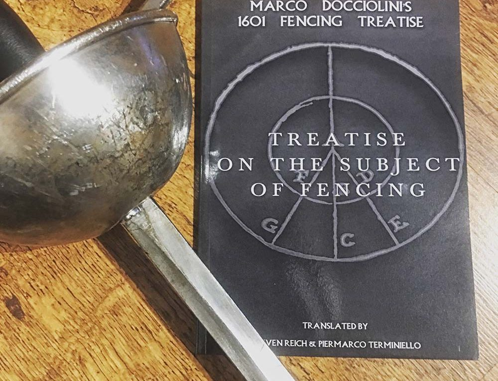Treatise on the Subject of Fencing: Marco Docciolini's 1601 Fencing Treatise Now Available